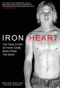 Iron Heart – The True Story of How I Came Back from the Dead