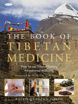 The Book of Tibetan Medicine - How to use Tibetan Healing for Personal Wellbeing
