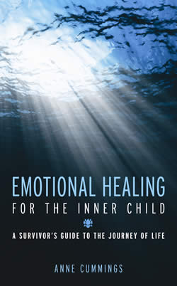 Emotional Healing for the Inner Child: A Survivor's Guide to the Journey of Life