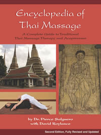 [Image: Encyclopedia of Thai Massage:  Complete Guide to Traditional Thai Massage Therapy & Acupressure - 2nd Edition]