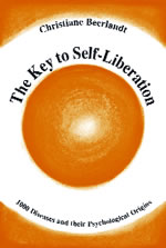 [Image: The Key to Self-Liberation: 1000 Diseases and their Psychological Origins]