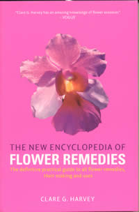 [Image: The New Encyclopedia of Flower Remedies: The definitive practical guide to all flower remedies, their making and uses]