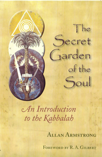 [Image: The Secret Garden of the Soul: An Introduction to the Kabbalah]