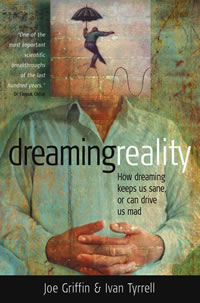 [Image: Dreaming Reality: How dreaming keeps us sane, or can drive us mad]