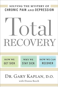[Image: Total Recovery: Solving the Mystery of Chronic Pain and Depression]