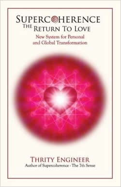 [Image: SuperCoherence The Return to Love - New System for Personal and Global Transformation]