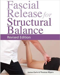 [Image: Fascial Release for Structural Balance 2nd Edition]