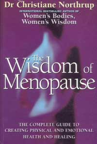 [Image: The Wisdom of Menopause - The complete guide to creating physical and emotional health and healing]
