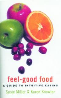 [Image: Feel-Good Food - A Guide to Intuitive Eating]