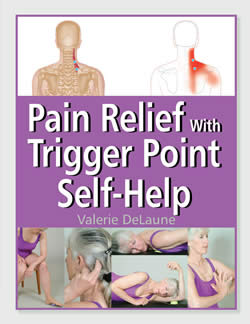Pain Relief with Trigger Point Self-Help