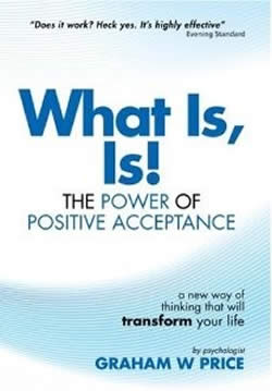 What is, is the Power of Positive Acceptance