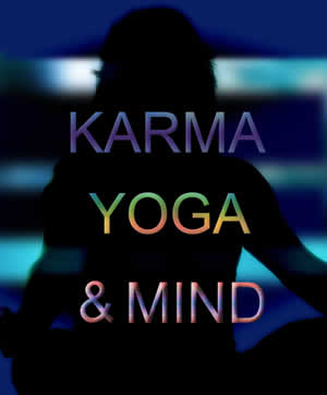 Positive Health Online Article Karma World And Yoga Of Healing
