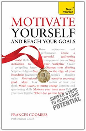 Cover Motivate Yourself and Reach your Goals