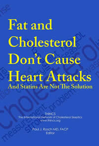 Fat and Cholesterol Don't Cause Cancer