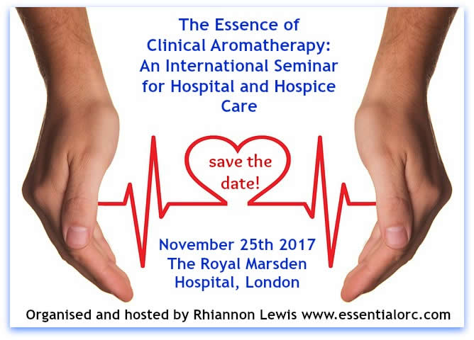 The Essence of Clinical Aromatherapy: International Seminar for Hospital and Hospice Care