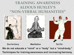 Training Awareness Aldous Huxley Non-Verbal Humanities