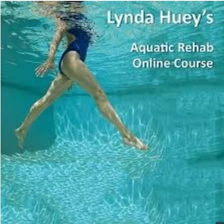Lynda Huey Aquatic Rehab Online Course